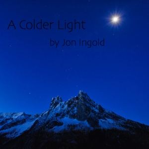 A Colder Light